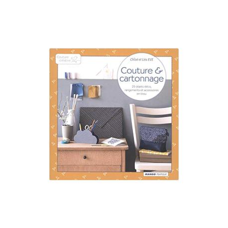 """""""COUTURE ET CARTONNAGE"""" de C. et L. EVE"""