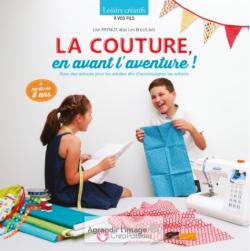 """""""LA COUTURE EN AVANT L'AVENTURE"""" de L. Paynot"""