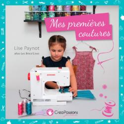 """""""MES PREMIERES COUTURES"""" de L. Paynot"""