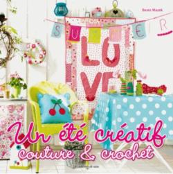 """""""UN ETE CREATIF couture et crochet"""" de B. MAZEK"""